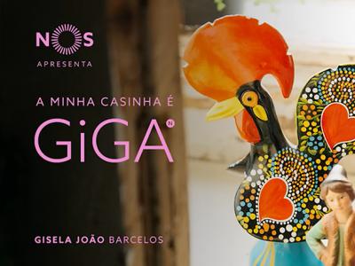 NOS GiGA | Gisela João, A Minha Casinha é GiGA em Barcelos