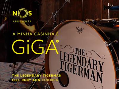 NOS GiGA | The Legendary Tigerman, A Minha Casinha é GiGA em Coimbra